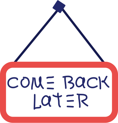 style come back later sign images in PNG and SVG | Icons8 Illustrations