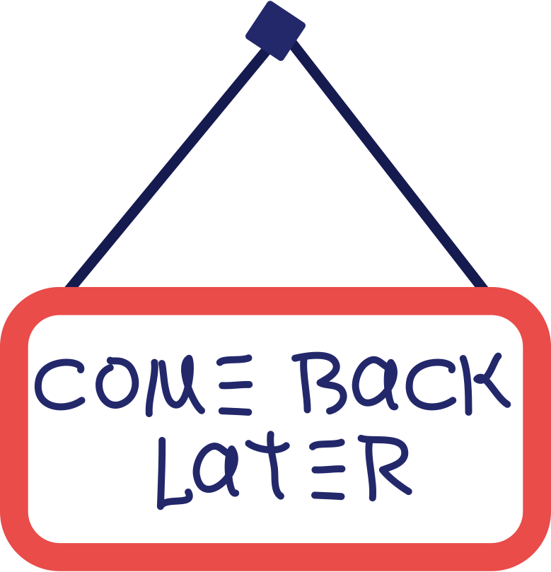 come back later sign Clipart illustration in PNG, SVG