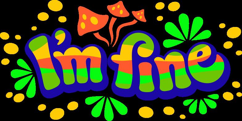 i m fine Clipart illustration in PNG, SVG